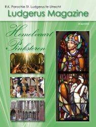 Ludgerus Magazine 6 – april 2013 - Sint Ludgerusparochie Utrecht