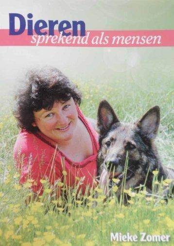 Uit het boek van, Mieke Zomer Dieren sprekend als ... - Praktijk Robyn