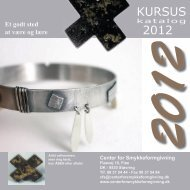 KURSUS 2012 - Center for Smykkeformgivning