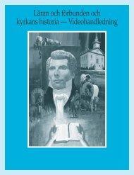 Läran och förbunden och kyrkans historia — Videohandledning
