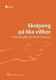 på lika villkor Skolpeng - Friskolornas Riksförbund