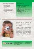 Gør dine billeder til evige minder FOTOKIOSK - Om Fujifilm - Page 4