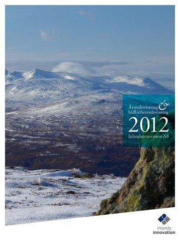 Årsredovisning och hållbarhetsredovisning 2012 - Inlandsinnovation