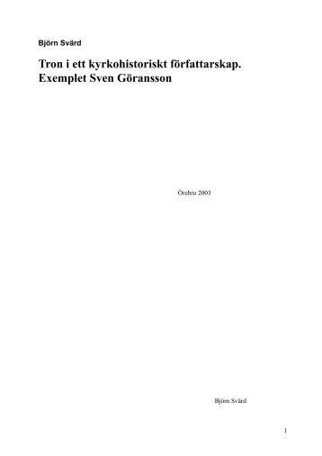 Tron i ett kyrkohistoriskt författarskap. Exemplet Sven Göransson