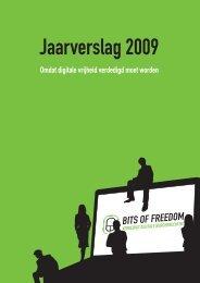 Jaarverslag 2009 - Bits of Freedom