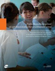 Frafalds u ndersøgelser på professionsbacheloruddannelserne