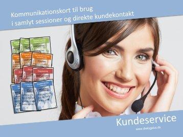 Kundeservice (kommunikationskort) - Dialog Plus