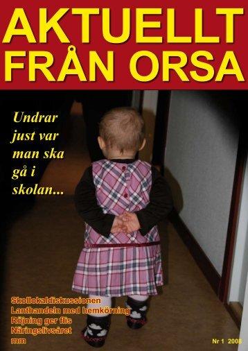 Undrar just var man ska gå i skolan... - Orsa Kommun