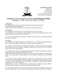 Vedtægter for den selvejende institution Aulum Kristne Friskole,