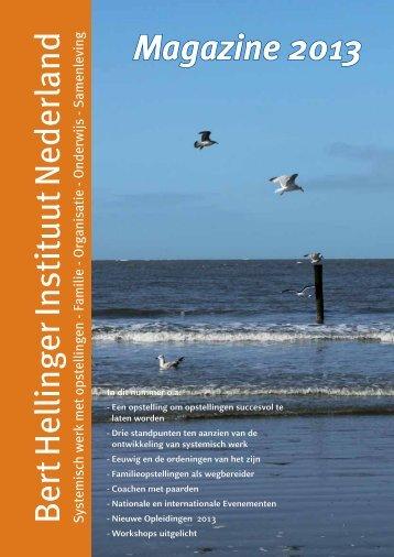 Magazine 2013 (pdf) - Bert Hellinger Instituut Nederland