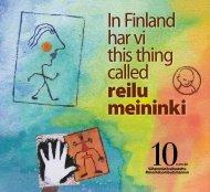 9 In Finland har vi this thing called reilu meininki