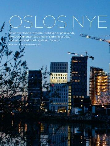 Oslos nye ansikt - Oslo S Utvikling