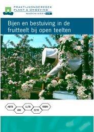 Bijen en bestuiving in de fruitteelt bij open teelten - Wageningen UR ...