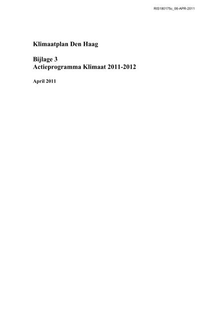 Klimaatplan Den Haag Bijlage 3 Actieprogramma Klimaat 2011-2012