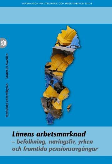 Länens arbetsmarknad (pdf) - Statistiska centralbyrån