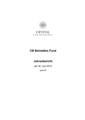 CB Belvédère Fund Jahresbericht - Crystal Fund Management AG
