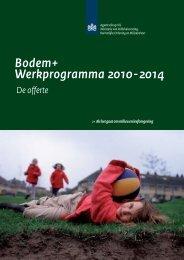 Bodem+ Werkprogramma 2010 - 2014 - Rijkswaterstaat Leefomgeving