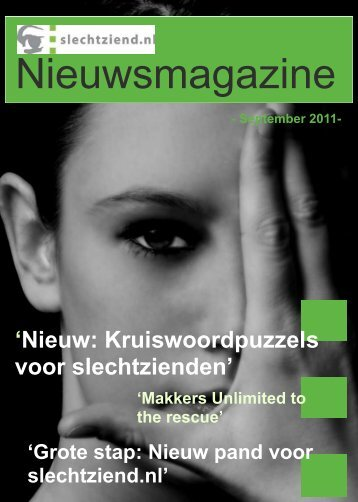 Nieuwsmagazin nr 3 - augustus 2011 - Slechtziend.nl
