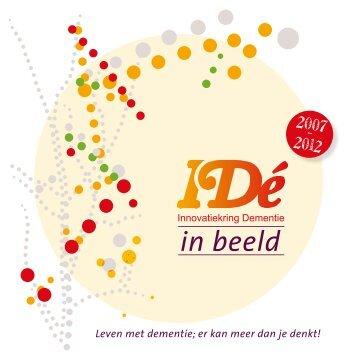 Beeldverslag 2007-2012 - Innovatiekring Dementie