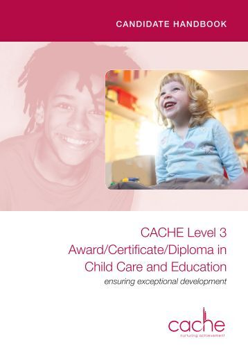 cache level 3 child care and Vocational qualifications are either work-related qualifications designed to enable learners to gain the skills required to perform a particular job, or.