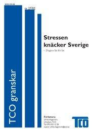 TCO granskar nr 27 2002: Stressen knäcker Sverige - Diagnos län ...