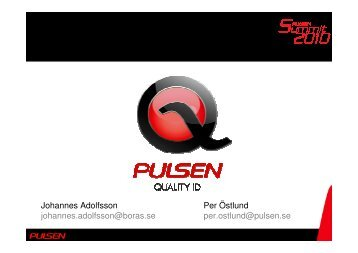 Quality ID presentaion för summiten, Per Östlund - Pulsen