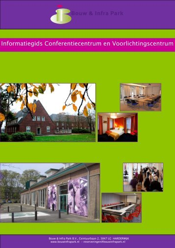 Informatiegids Conferentiecentrum en ... - Bouw & Infra Park