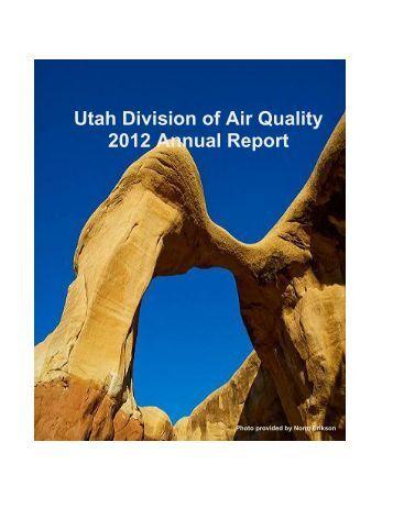 Utah Division of Air Quality 2012 Annual Report