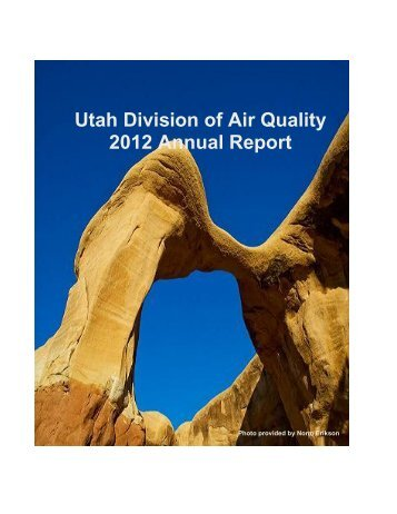 Utah Division of Air Quality 2012 Annual Report