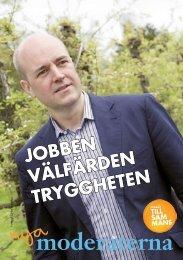 jobben välfärden tryggheten - Välkommen till moderaterna i Halland