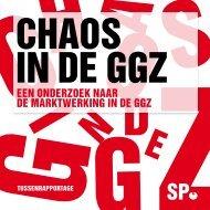 Chaos in de GGZ - Zorg Geen Markt