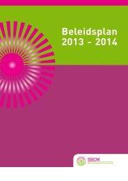 Beleidsplan 2013 - 2014 - SBCM