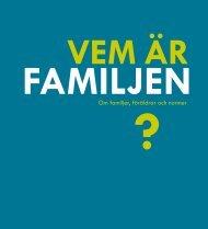 Vem är familjen? Om familjer, föräldrar och normer - Foff