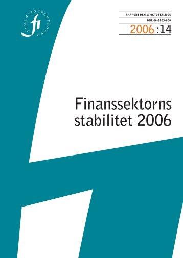 Finanssektorns stabilitet 2006 - Finansinspektionen