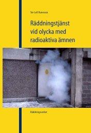 Räddningstjänst vid olycka med radioaktiva ämnen (SRV) [pdf 1,7 MB]