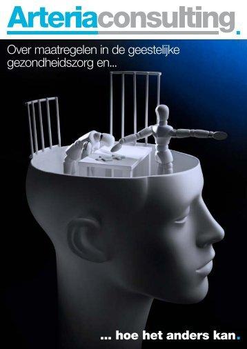 Over maatregelen in de GGZ en hoe het anders ... - Arteria Consulting