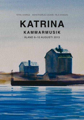 here (in Swedish) - Kulturföreningen Katrina