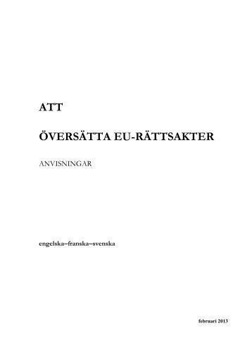 Att översätta EU-rättsakter - anvisningar (pdf 1,3 MB) - Regeringen