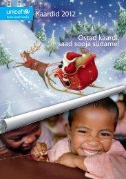 Kaardid 2012 Ostad kaardi, saad sooja südame! - Unicef Eesti