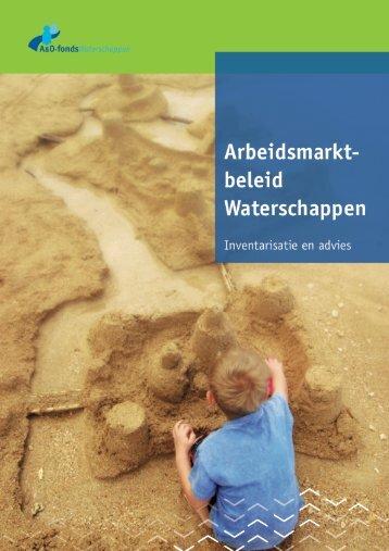 Arbeidsmarkt Waterschappen, inventarisatie en advies - A&O-fonds ...
