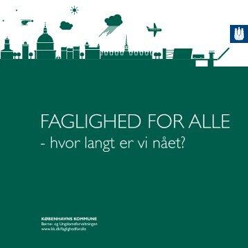 FAGLIGHED FOR ALLE - Københavns Kommune