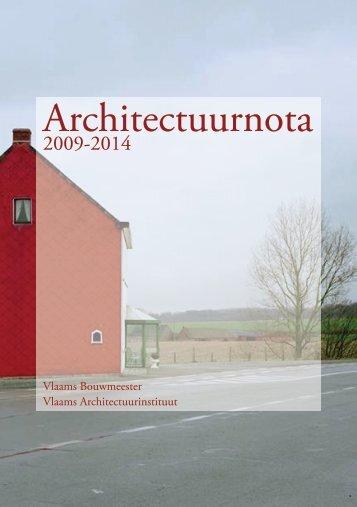 Architectuurnota 2009-2014 - Vlaams Bouwmeester