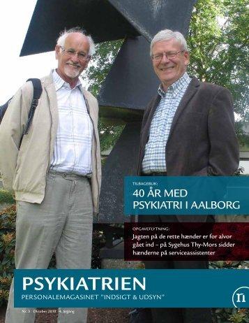 Indsigt og Udsyn - Oktober 2010 - Psykiatrien - Region Nordjylland