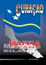 Curaçao Maffia Eiland - Through the eyes of John Baselmans