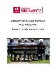 Docentenhandleiding onderwijs zorgmedewerkers - Kenniscentrum ...