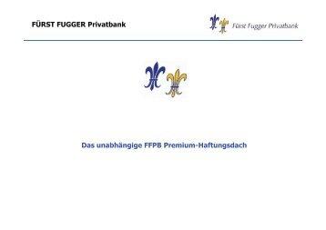 FÜRST FUGGER Privatbank Das unabhängige FFPB Premium ...