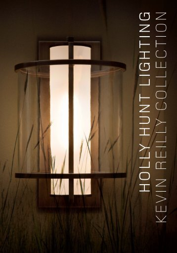 Kevin Reilly Lighting Collection Brochure   Holly Hunt