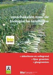 omschakelen naar de biologische landbouw omschakelen naar de ...