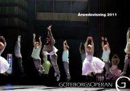 Årsredovisning 2011 - GöteborgsOperan