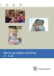 Børns sproglige udvikling 4 - 6 år - Haderslev Kommune